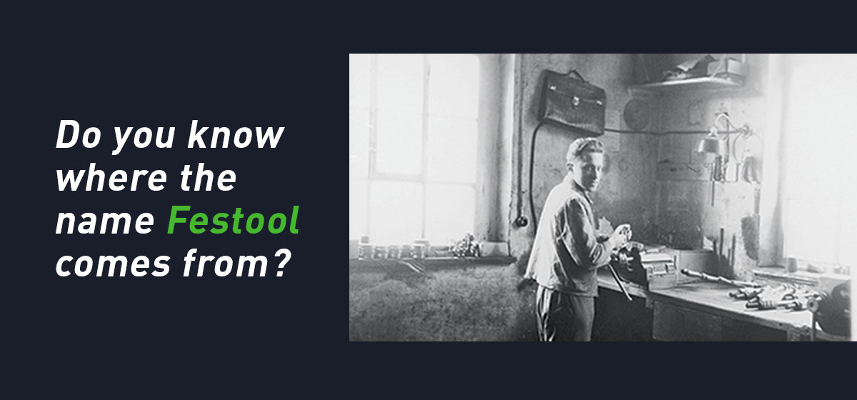 Festool-behind-the-name